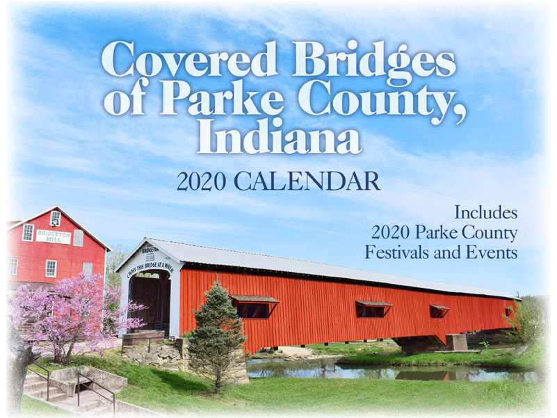 Get your copy of the 2020 Parke County Covered Bridge Calendar.